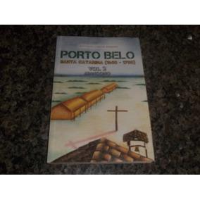 Porto Belo Santa Catarina 2 Autografado Antonio C Peixoto