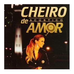 DE BAIXAR 2008 CHEIRO AMOR ACUSTICO CD