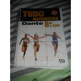 Tudo É Matemática 8° Ano Luiz Roberto Dante