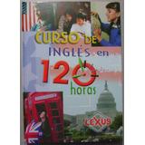 Curso De Inglés En 120 Horas / Lexus