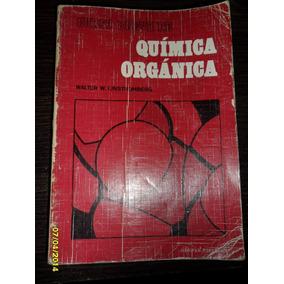 Quimica Organica Walter W. Linstronmberg Usado