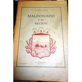 Maldonado Y Su Region Carlos Seijo. 1945 Usado