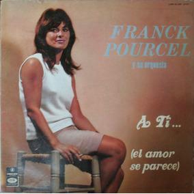 Vinilo - A Ti (el Amor Se Parece) - Franck Pourcel
