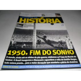 Revista-leituras Da História- 1950 Fim Do Sonho