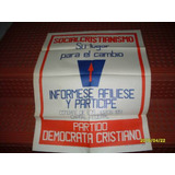Afiche Del Partido Democrata Cristiano Socialcristianismo 584a45196896f
