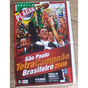 Pôster Placar São Paulo Tetra Campeão Brasileiro 2006