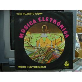 Lp The Plastic Cow Música Eletrônica Moog Synthesizer