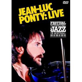 Dvd Jean Luc Ponty Live From Montreal Jazz Festival