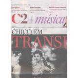 C2 + Música - O Est. De São Paulo - Luiz Gonzaga / Chico