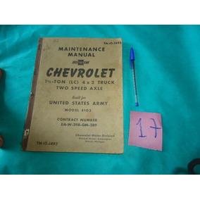 Chevrolet 1942 Manual Caminhão 4x2 Truck United States Army
