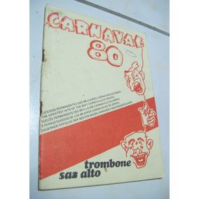 Álbum De Ouro: Carnaval 80 - Trombone Sax Alto - Letras