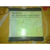Memória Do Transporte Rodoviário São Paulo - Nestor Goulart