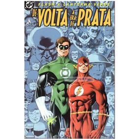Flash E Lanterna Verde / De Volta À Era De Prata
