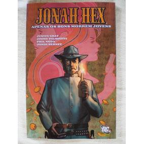 Jonah Hex Nº 4! Apenas Os Bons Morrem Jovens Panini Jun 2011