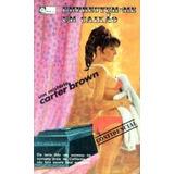 Emprestem-me Um Caixão - Carter Brown - Livro