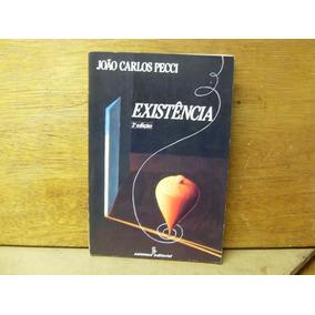 Existência - João Carlos Pecci