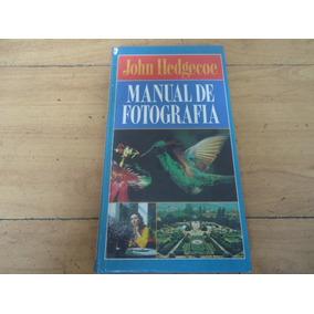 O Novo Manual De Fotografia John Hedgecoe Pdf