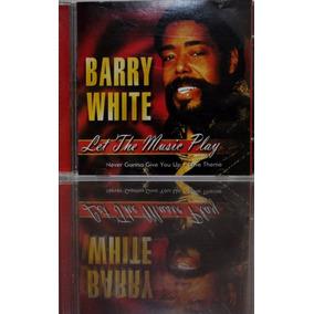 Cds - Celetâne - Barry White - Let The Music Play