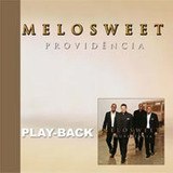 Melosweet - Providência - Raridade - Playback - Mk Music