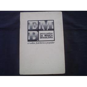 Enciclopédia Da Mpb-erudita / Folclórica / Pop -frete Gratis