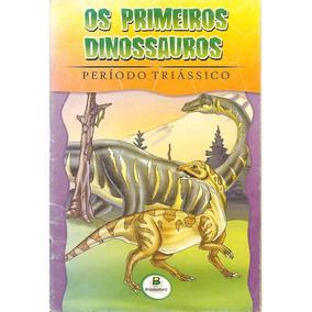 Os Fantásticos Dinossauros - Período Triássico