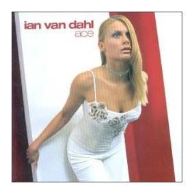 Cd Original - Ian Van Dahl - Ace
