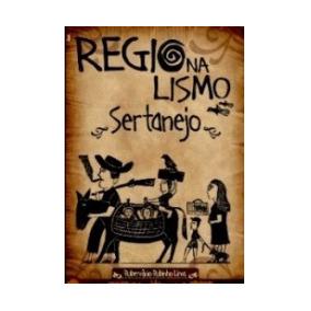 Regionalismo Sertanejo