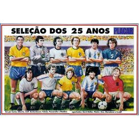 Poster. Seleção Dos 25 Anos Placar.