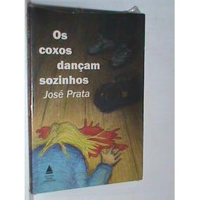 Livro - Os Coxos Dançam Sozinhos - (novo - Lacrado)
