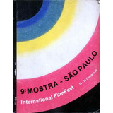 Catálogo 9ª Mostra Internacional De Cinema. São Paulo. 1985