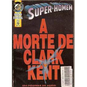 Super-homem: A Morte De Clark Kent