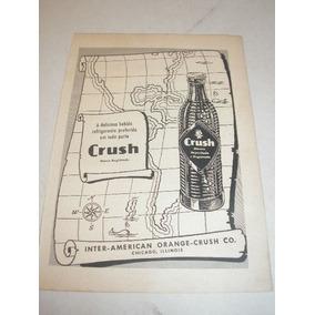 684ff90a081 L 290 ) Propaganda Antiga Refrigerante Crush 1957 - Propaganda ...