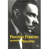 Livro - Procópio Ferreira Apresenta Procópio - 416 Páginas