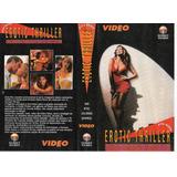Vhs+ Dvd Do Filme*, Erotic Thriller - Fita Demo, Video News#