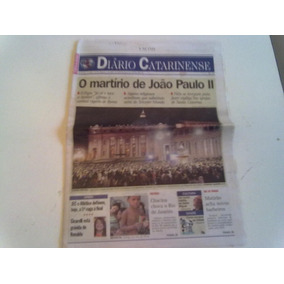 Jornal Diário Catarinense Martírio Do Papa João Paulo Ii