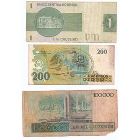 Três Cédulas De Um - Duzentos - Cem Mil Cruzeiros