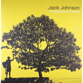 Vinilo Jack Johnson In Between Dreams Lp Importado Nuevo