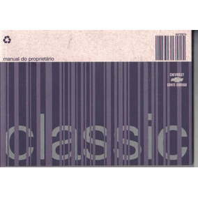 Manual Proprietário Corsa Classic 2008 C/ Suplementos