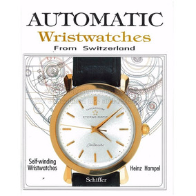 2d46bf47f1d Livro Relógios Automatic Wristwatches Switzerland Hampel