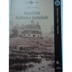 Livro-amazônia- Cultura E Sociedade:djalma Batista