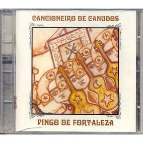 Cd Pingo De Fortaleza - Cancioneiro De Canudos - 2001