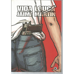 Vida Louca - Jaime Martin - Conrad - Bonellihq Cx441 H18