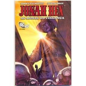 Jonah Hex Nº 2! Panini 2010! Armas Da Vingança!