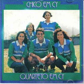 Quarteto Em Cy Chico Em Cy