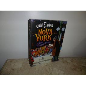 Nova York: W. Eisner -ed. De Luxo - 440pg/ Banca