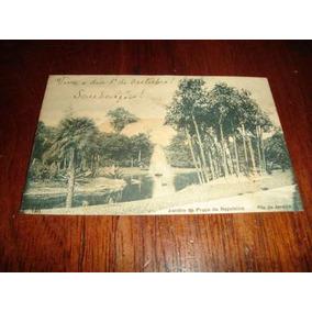 Cartão Postal - Jardim Da Praça Da República - Rj
