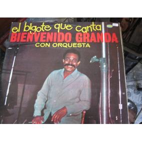 Bienvenido Granda El Bigote Que Canta Lp Música No Mercado Livre
