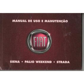 Manual Proprietário Weekend Siena Strada 2009 Kit Completo