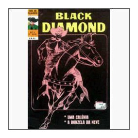 Black Diamond Nº 5: A Donzela Da Neve - Ebal - 1974 - Hq