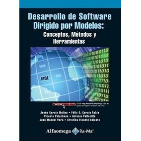Libro Desarrollo De Software Dirigido Por Modelos: Conceptos